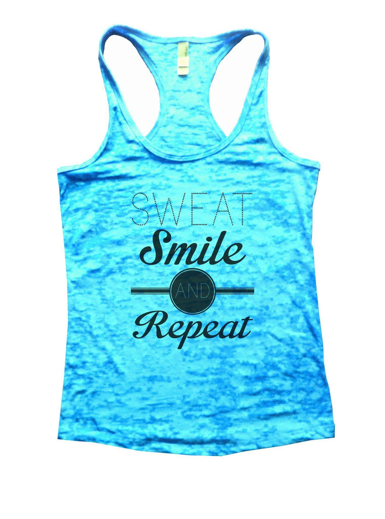 Sweat Smile And Repeat Burnout Tank Top By Funny Threadz Funny Shirt Small / Tahiti Blue