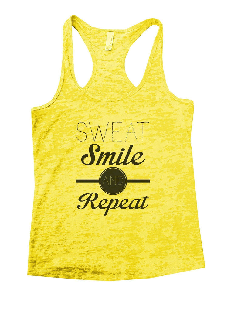 Sweat Smile And Repeat Burnout Tank Top By Funny Threadz Funny Shirt Small / Yellow
