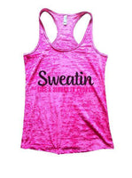 Sweatin Like A Sinner In Church Burnout Tank Top By Funny Threadz Funny Shirt Small / Shocking Pink