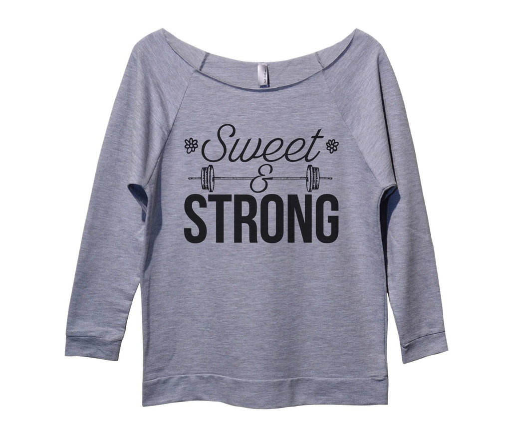 Sweet And Strong Womens 3/4 Long Sleeve Vintage Raw Edge Shirt Funny Shirt Small / Grey