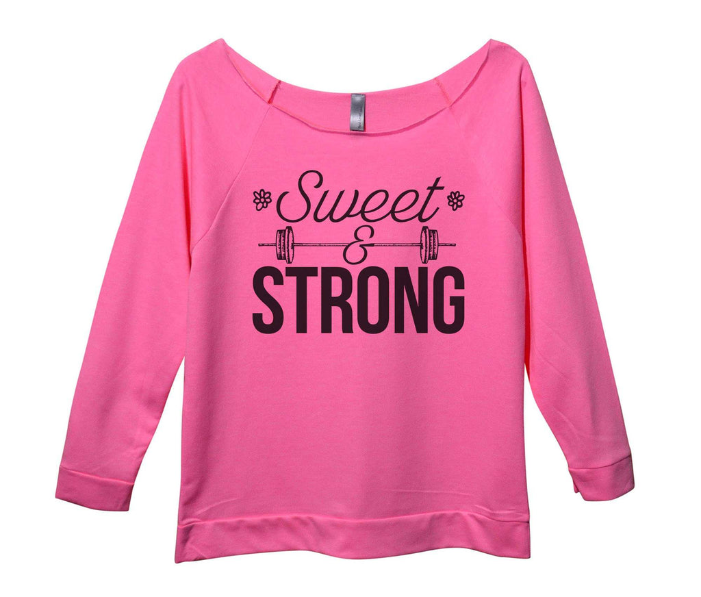 Sweet And Strong Womens 3/4 Long Sleeve Vintage Raw Edge Shirt Funny Shirt Small / Pink