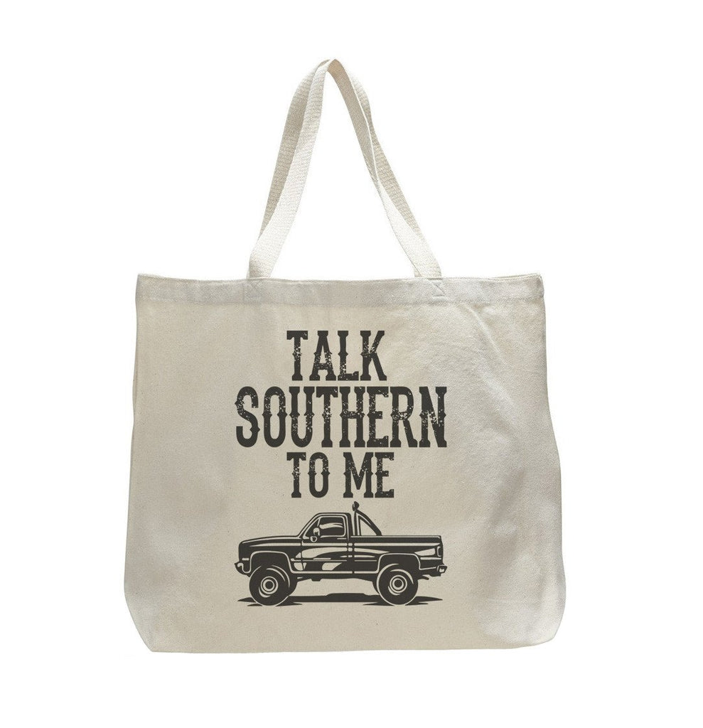Talk Southern To Me - Trendy Natural Canvas Bag - Funny and Unique - Tote Bag Funny Shirt