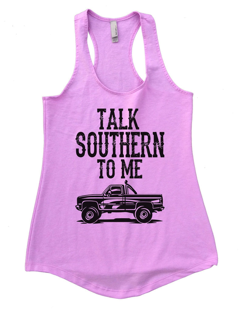 Talk Southern To Me Womens Workout Tank Top Funny Shirt Small / Lilac