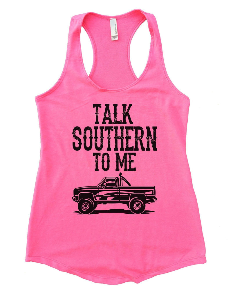 Talk Southern To Me Womens Workout Tank Top Funny Shirt Small / Heather Pink