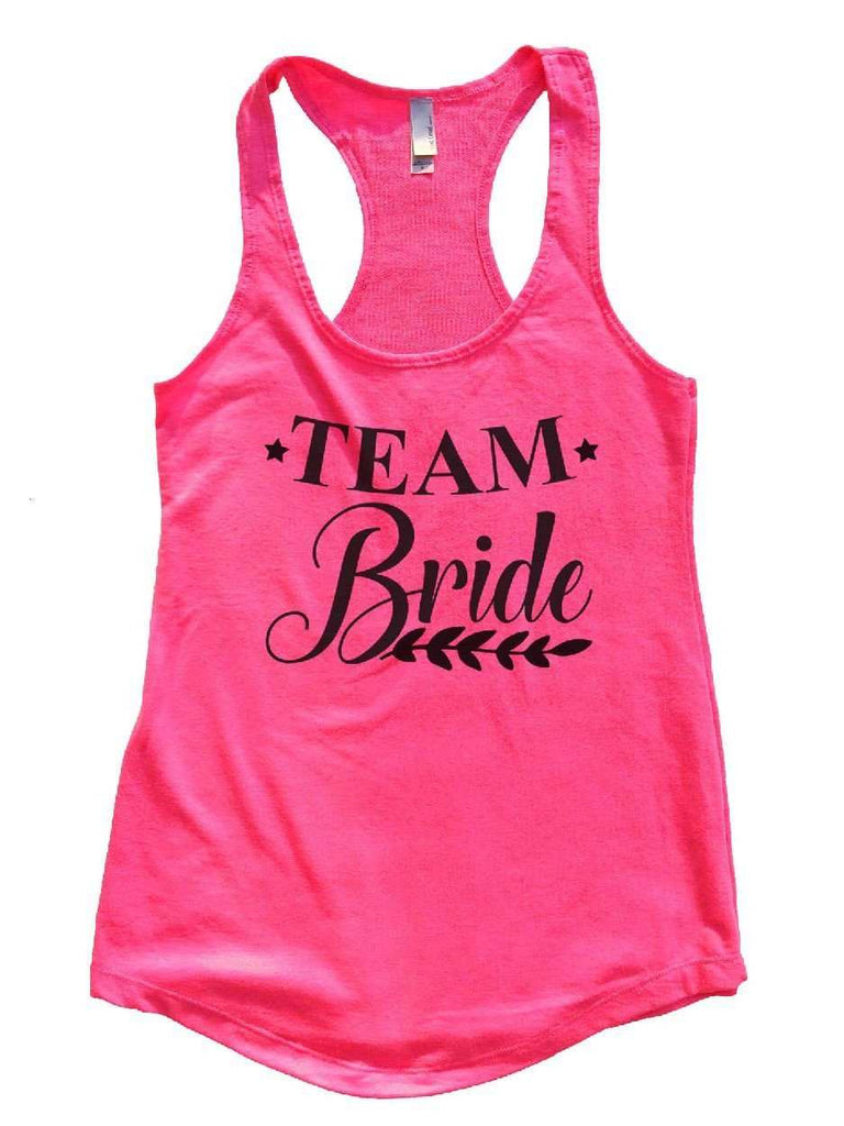 Team Bride Womens Workout Tank Top Funny Shirt Small / Hot Pink