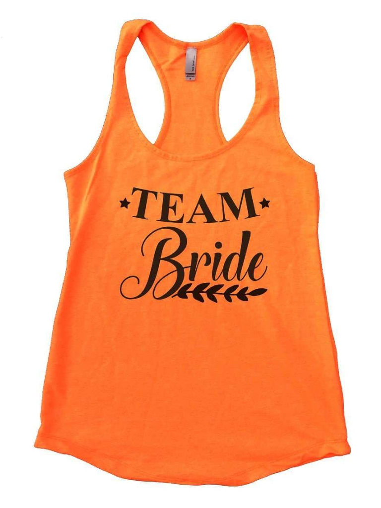 Team Bride Womens Workout Tank Top Funny Shirt Small / Neon Orange