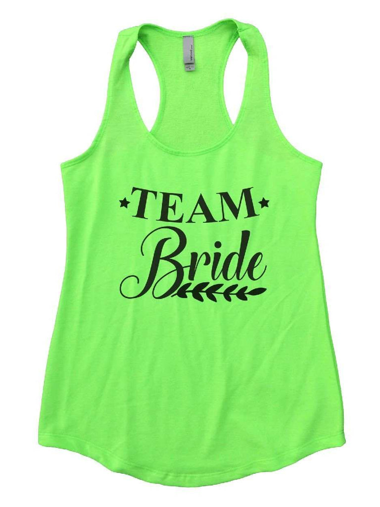 Team Bride Womens Workout Tank Top Funny Shirt Small / Neon Green