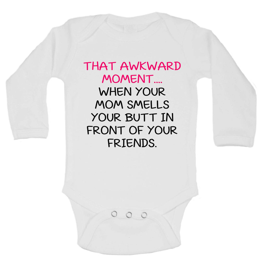 That Awkward Moment ... When Your Mom Smells Your Butt In Front Of Your Friends Funny Kids Onesie