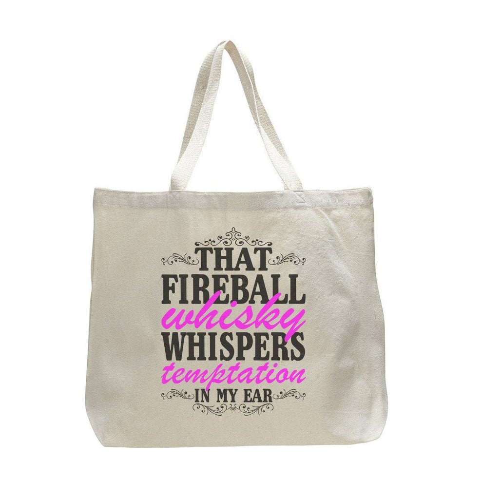 That Fireball Whisky Whispers Temptation In My Ear - Trendy Natural Canvas Bag - Funny and Unique - Tote Bag Funny Shirt