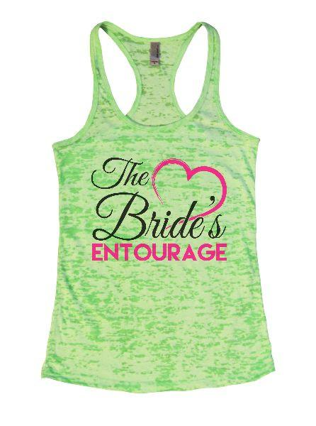 The Bride's Entourage Burnout Tank Top By Funny Threadz Funny Shirt Small / Neon Green