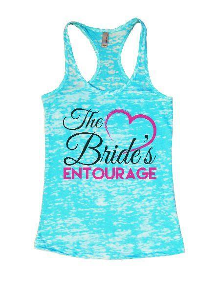 The Bride's Entourage Burnout Tank Top By Funny Threadz Funny Shirt Small / Tahiti Blue
