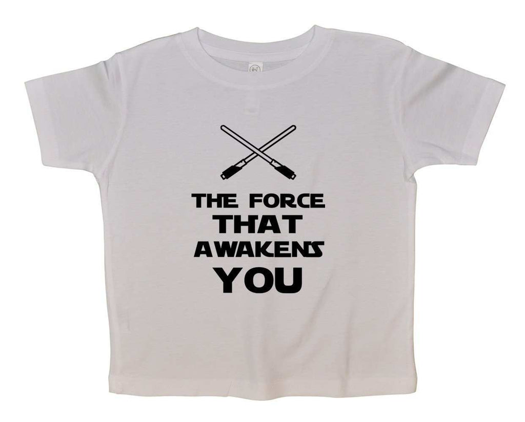 The Force That Awakens You Funny Kids Onesie Funny Shirt 2T White Shirt