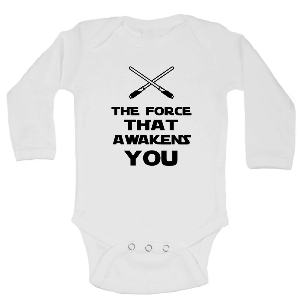 The Force That Awakens You Funny Kids Onesie Funny Shirt Long Sleeve 0-3 Months