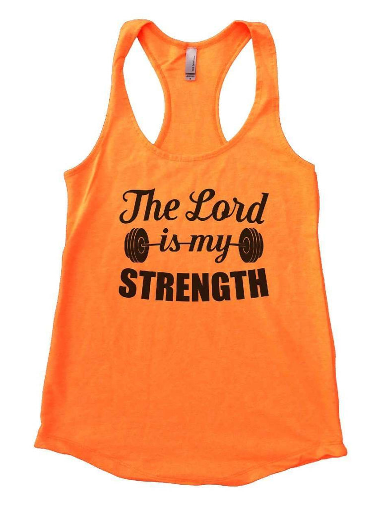 The Lord Is My Strength Womens Workout Tank Top Funny Shirt Small / Neon Orange