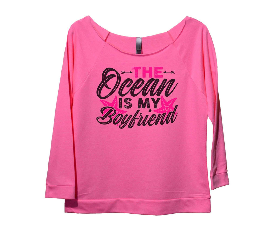 The Ocean Is My Boyfriend Womens 3/4 Long Sleeve Vintage Raw Edge Shirt Funny Shirt Small / Pink