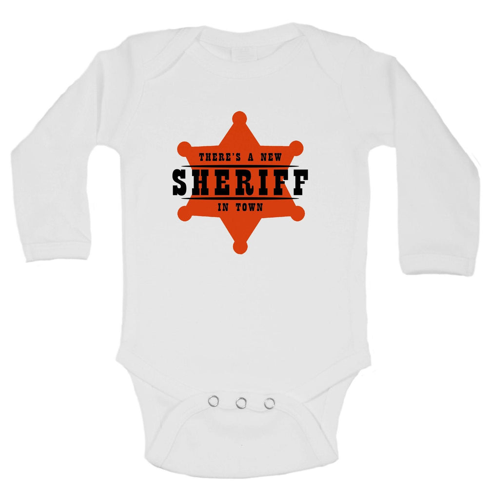 There's A New Sheriff In Town Funny Kids Onesie Funny Shirt Long Sleeve 0-3 Months