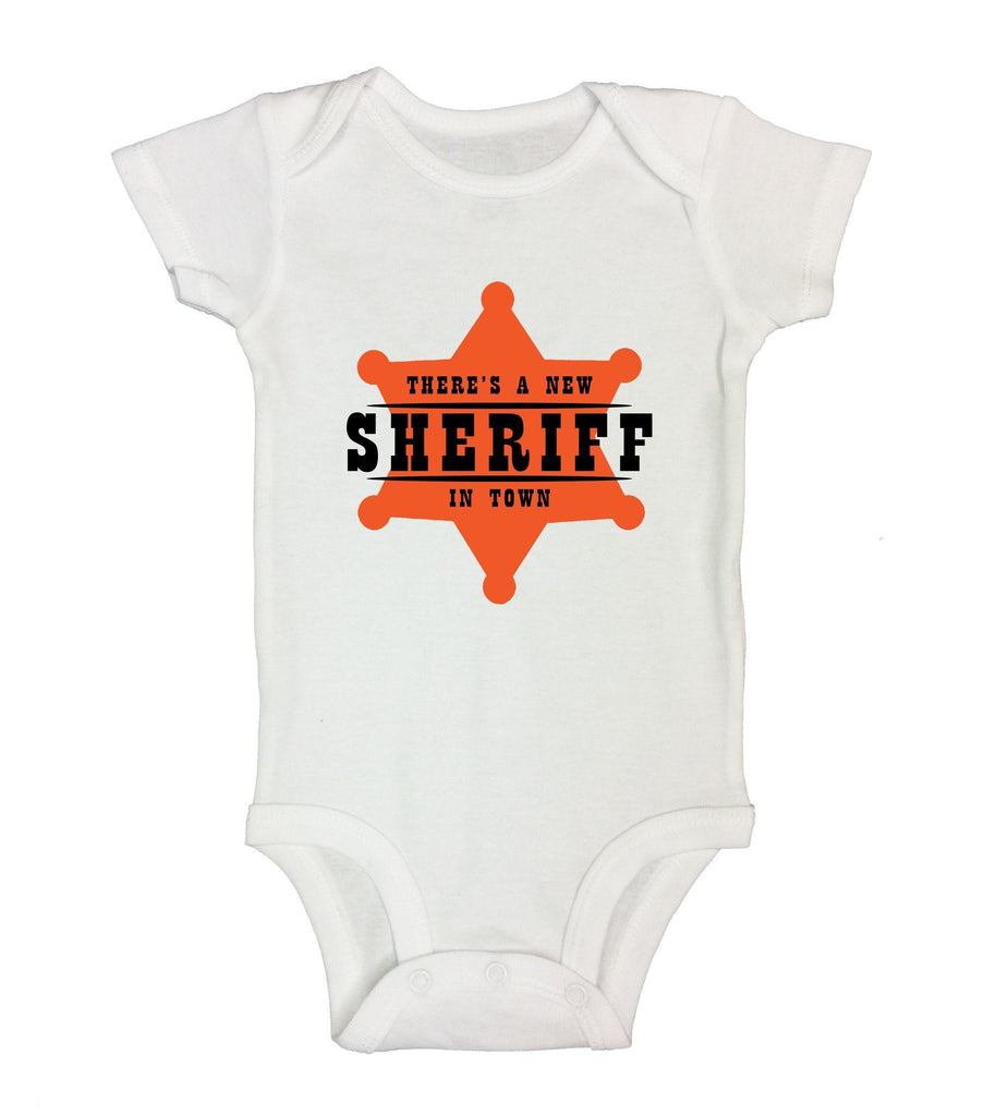 There's A New Sheriff In Town Funny Kids Onesie Funny Shirt Short Sleeve 0-3 Months