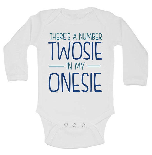 There's A Number Twosie In My Onesie Funny Kids Onesie Funny Shirt Long Sleeve 0-3 Months