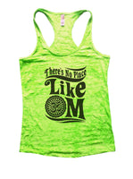 There's No Place Like OM Burnout Tank Top By Funny Threadz Funny Shirt Small / Neon Green