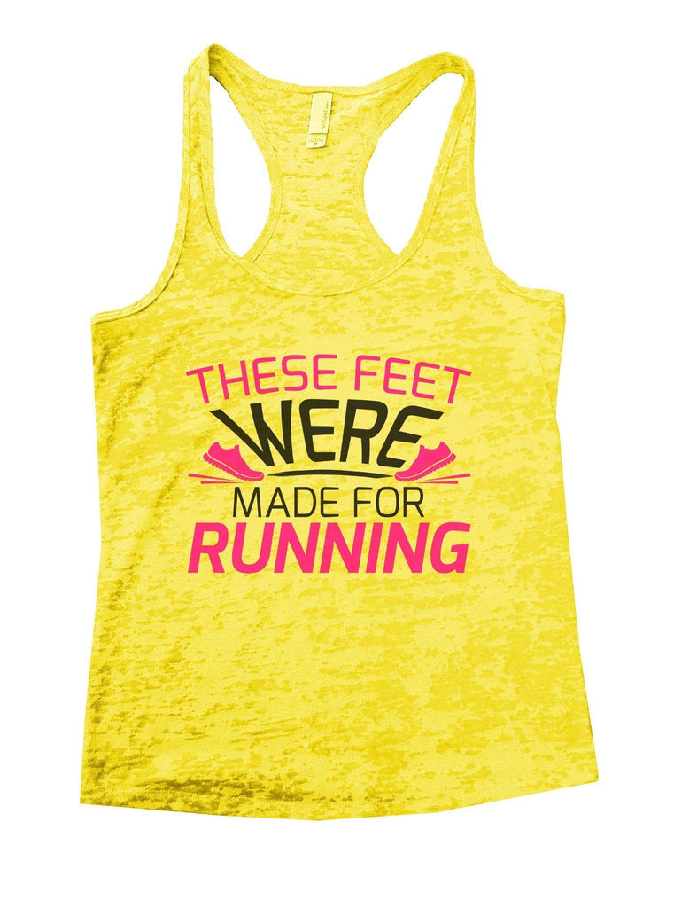 These Feet Were Made For Running Burnout Tank Top By Funny Threadz Funny Shirt Small / Yellow