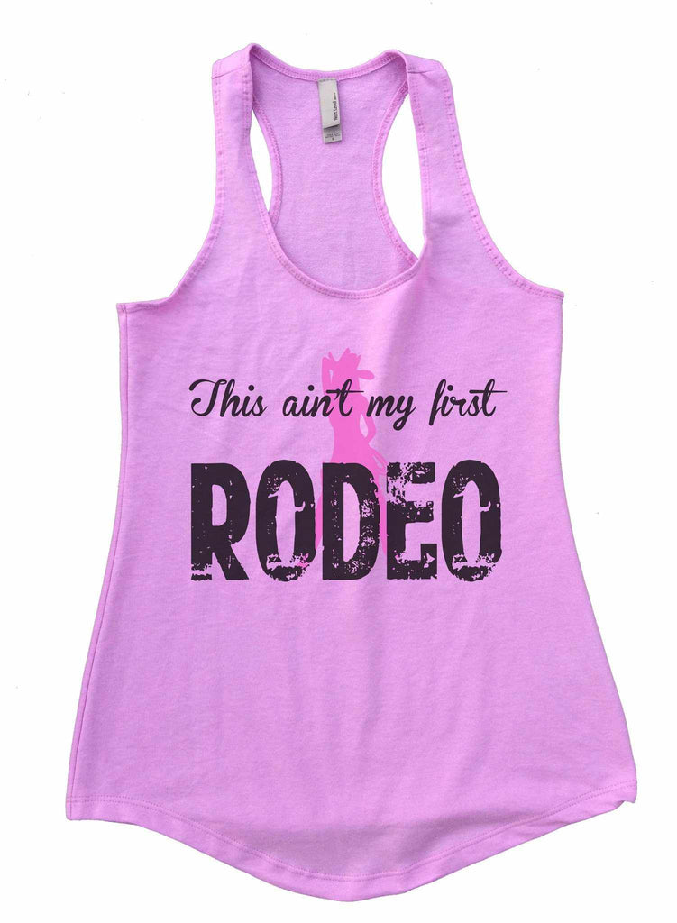 This Aint My First Rodeo Womens Workout Tank Top Funny Shirt Small / Lilac