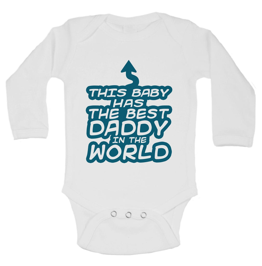 This Baby Has The Best Daddy In The World Funny Kids Onesie Funny Shirt Long Sleeve 0-3 Months