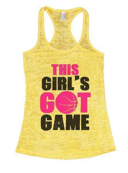 This Girl's Got Game Burnout Tank Top By Funny Threadz Funny Shirt Small / Yellow