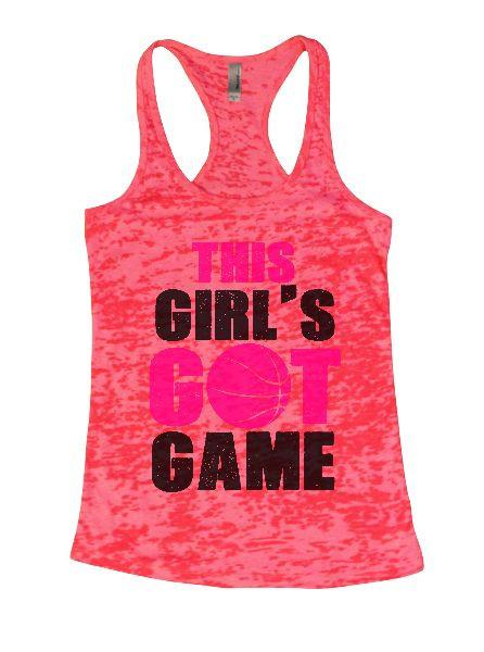 This Girl's Got Game Burnout Tank Top By Funny Threadz Funny Shirt Small / Shocking Pink