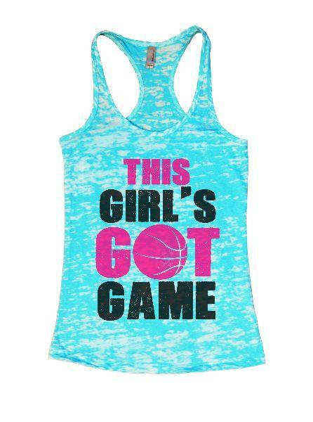 This Girl's Got Game Burnout Tank Top By Funny Threadz Funny Shirt Small / Tahiti Blue