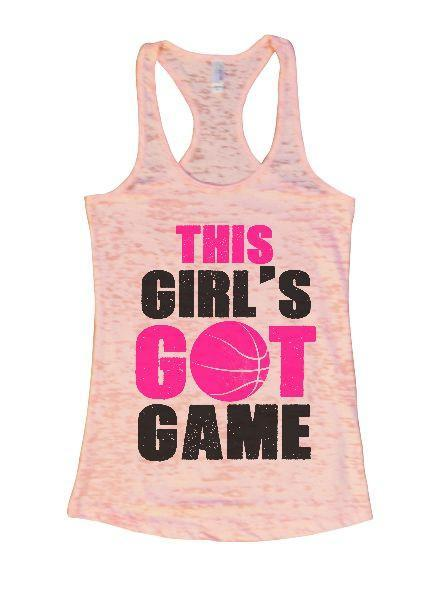 This Girl's Got Game Burnout Tank Top By Funny Threadz