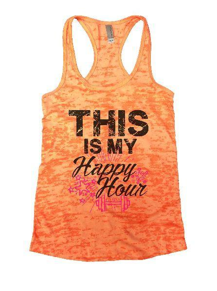 This Is My Happy Hour Burnout Tank Top By Funny Threadz Funny Shirt Small / Neon Orange