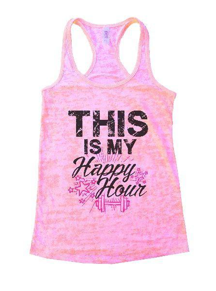 This Is My Happy Hour Burnout Tank Top By Funny Threadz Funny Shirt Small / Light Pink