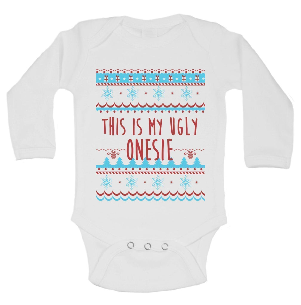 This Is My Ugly Onesie Funny Kids Onesie Funny Shirt Long Sleeve 0-3 Months