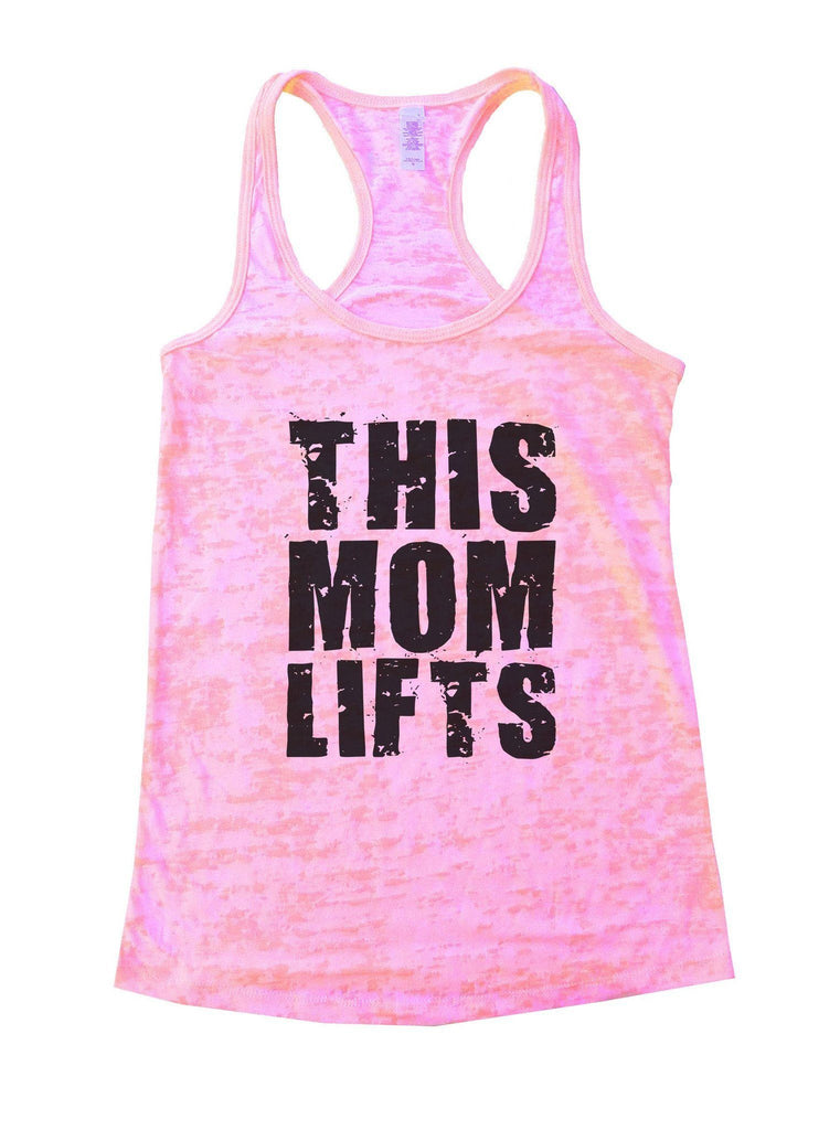 This Mom Lifts Burnout Tank Top By Funny Threadz Funny Shirt Small / Light Pink
