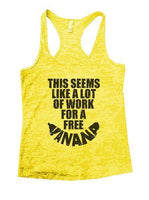 This Seems Like A Lot Of Work For A Freeí«ÌÎ_Banana Burnout Tank Top By Funny Threadz Funny Shirt Small / Yellow