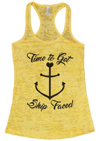 Time To Get Ship Faced Burnout Tank Top By Funny Threadz Funny Shirt Small / Yellow