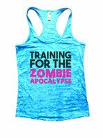 Training For The Zombie Apocalypse Burnout Tank Top By Funny Threadz Funny Shirt Small / Tahiti Blue