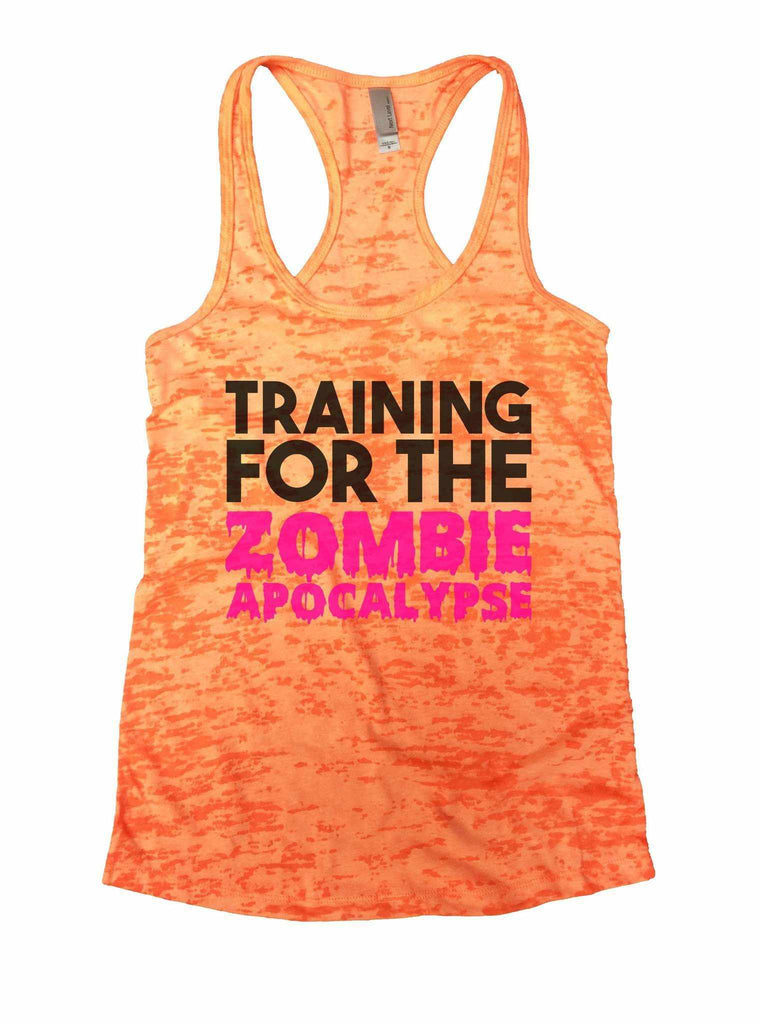 Training For The Zombie Apocalypse Burnout Tank Top By Funny Threadz Funny Shirt Small / Neon Orange