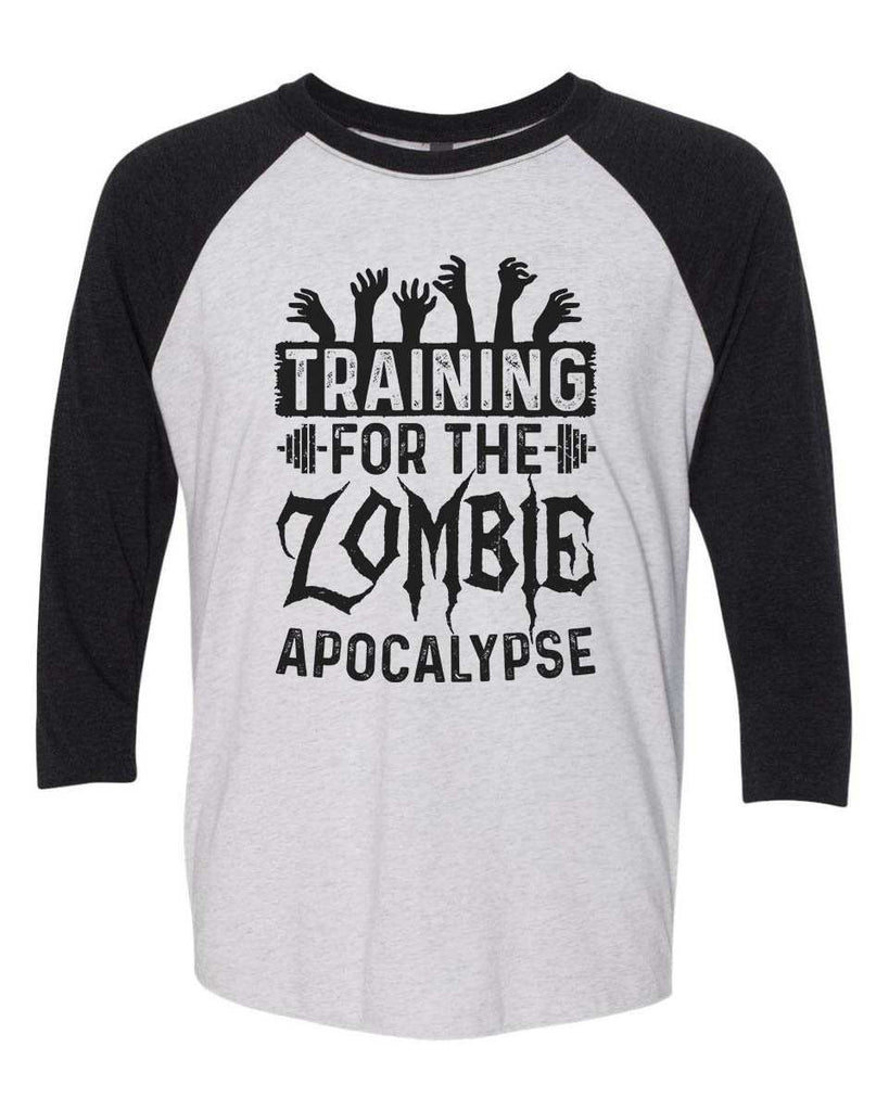 Training For The Zombie Apocalypse - Raglan Baseball Tshirt- Unisex Sizing 3/4 Sleeve Funny Shirt X-Small / White/ Black Sleeve