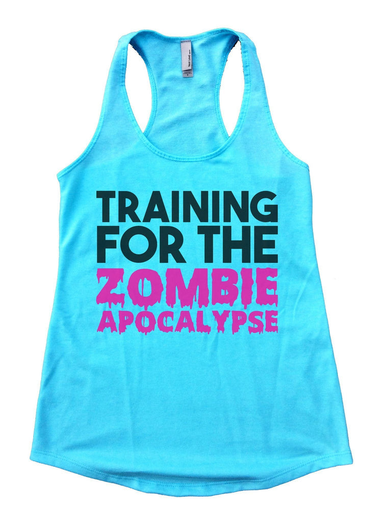 Training For The Zombie Apocalypse Womens Workout Tank Top Funny Shirt Small / Cancun Blue