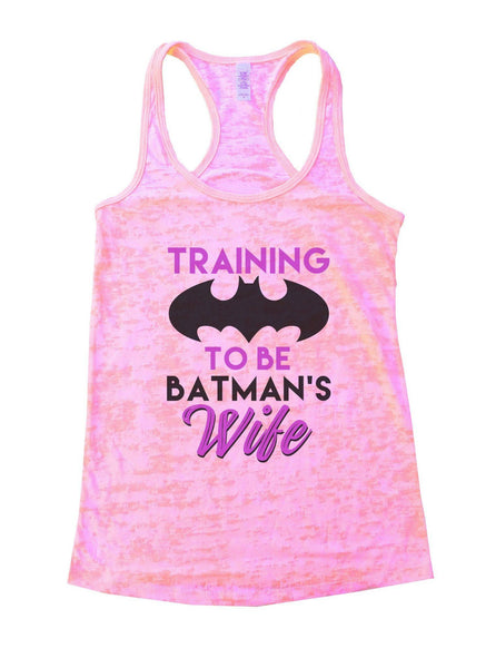 Training To Be Batman's Wife Burnout Tank Top By Funny Threadz Funny Shirt Small / Light Pink