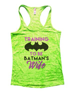 Training To Be Batman's Wife Burnout Tank Top By Funny Threadz Funny Shirt Small / Neon Green