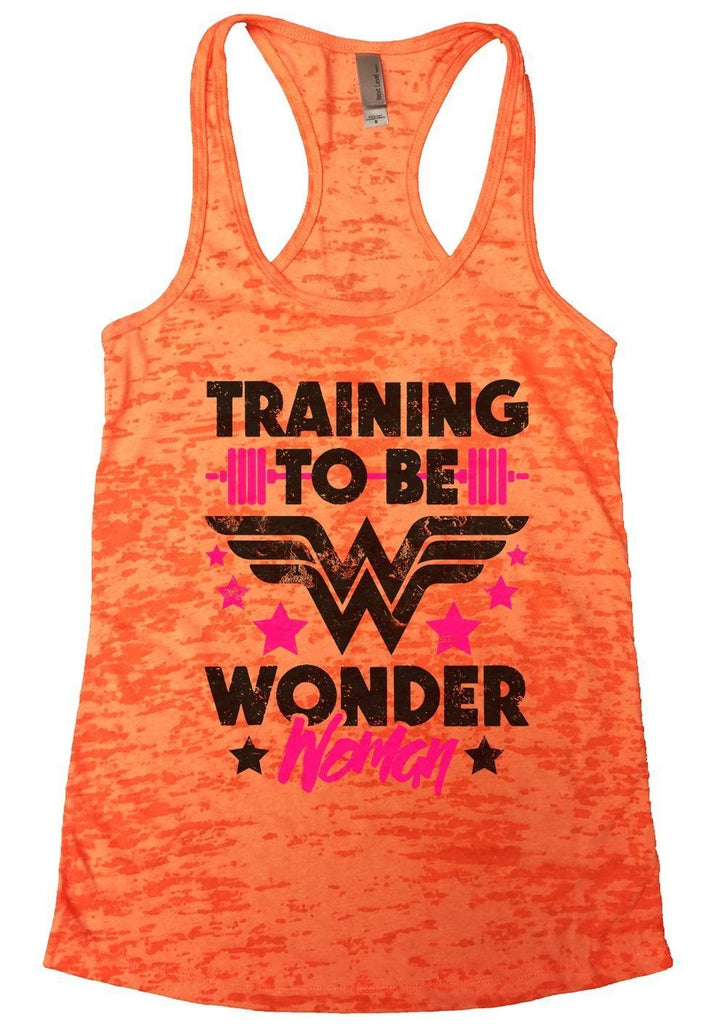 TRAINING TO BE WONDER Woman Burnout Tank Top By Funny Threadz Funny Shirt Small / Neon Orange