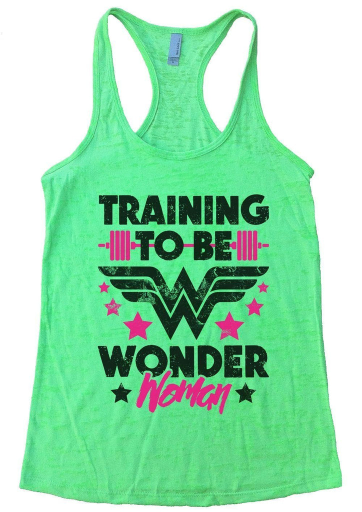 TRAINING TO BE WONDER Woman Burnout Tank Top By Funny Threadz Funny Shirt Small / Neon Green