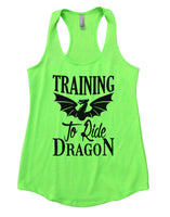 Training To Ride Dragon Womens Workout Tank Top Funny Shirt Small / Neon Green