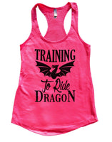 Training To Ride Dragon Womens Workout Tank Top Funny Shirt Small / Hot Pink