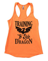 Training To Ride Dragon Womens Workout Tank Top Funny Shirt Small / Neon Orange