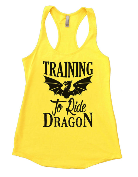 Training To Ride Dragon Womens Workout Tank Top Funny Shirt Small / Yellow