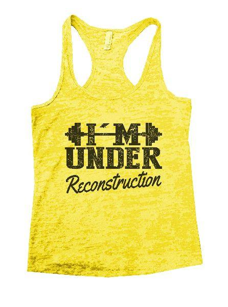 Under Reconstruction Burnout Tank Top By Funny Threadz Funny Shirt Small / Yellow