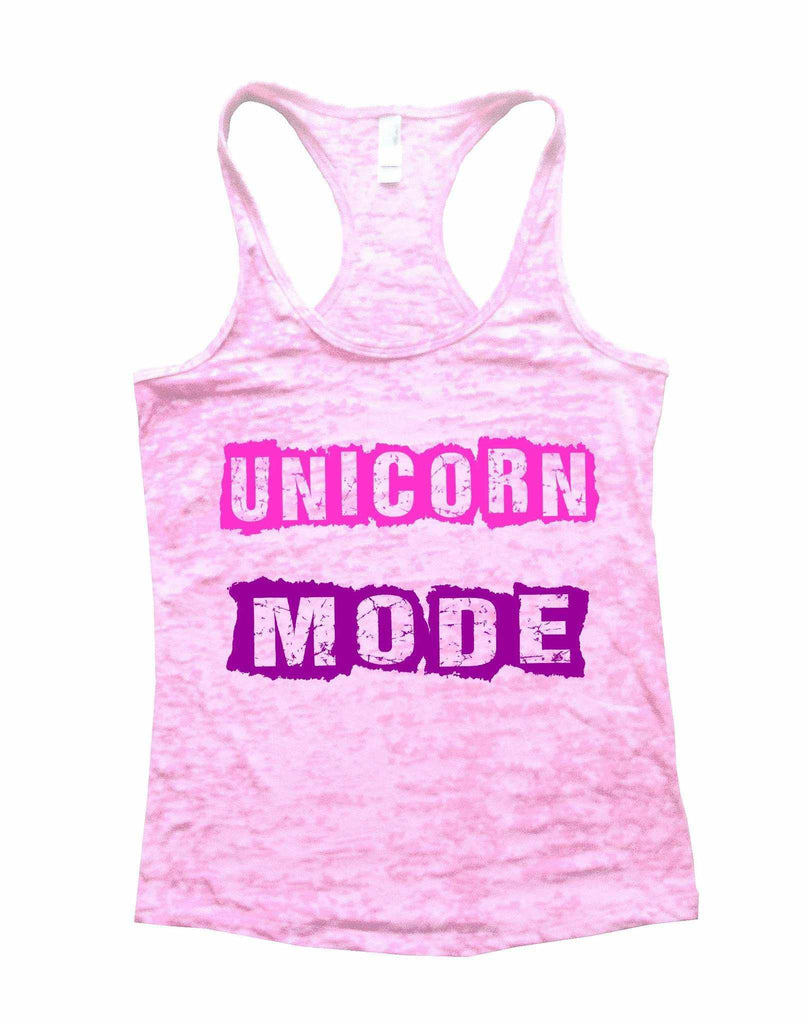 Unicorn Mode Burnout Tank Top By Funny Threadz Funny Shirt Small / Light Pink
